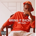 Bring It Back (Freestyle)