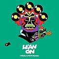 Major Lazer feat. MØ - Lean On (Tiësto & MOTi Remix)