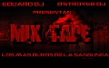The Mix Tape (The Mix Tape Of the year) By Eduard Dj & Dstroyer Dj (2012)