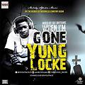 Yung Locke_When Am Gone_Prod By Phuture Mix