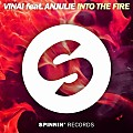 VINAI feat. Anjulie - Into The Fire (Extended Mix)