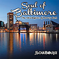 SoulBounce Presents The Mixologists - dj harvey dent - Soul Of Baltimore