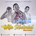 YudaTz Ft. Don Pol & - Wife Material(Hassbaby Blog)