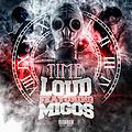 Time Ft Migos - Loud