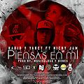 Kario & Yaret Ft. Nicky Jam - Piensas En Mi (Official Remix) (Prod. By Musicologo & Menes)