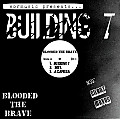 Blooded the Brave - Building 7 (Acapella)