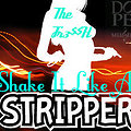 shake it like a stripper