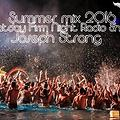 Joseph Strong Saturday Firm Night Radio Show (Summer mix 2016 lV.)