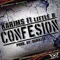 Karims_ft_Little_B_-_Confesion