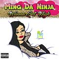 #DJJTDADONEXCLUSIVE - MING DA NINJA (@MINGDANINJA) - WANNA GET HIGH