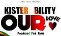 Our Love (Prod by Paul Kruz)