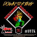 DJ Mr. King Down With The King #207 (Island Vibes Dancehall Shawty)