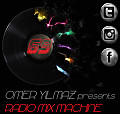 Omer Yilmaz Presents - Radio Mix Machine - 69