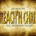 Preach'n Christ ft Dr Micheal Youssef