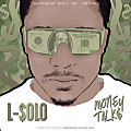 We HUSTLE Produced by L-Solo