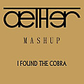 Hardwell vs. Axwell - I Found the Cobra (Aether Mashup)