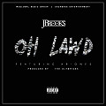 J-Brooks - Oh Lawd ft. Ar-One5 (Prod By. The Olympicks)