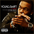 Young Swift - I Like (feat. Young Jezzy & Jim Jones)