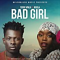 Terry Apala ft. Bisola - Bad girl || Wadupnaija
