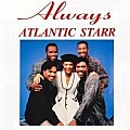 Atlantic Starr - Always