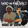 The King Tech Wake Up Show 11/18/1994 (Hieroglyphics vs. Hobo Junction Freestyle Battle)