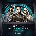 Quiero Mas Ozuna Ft Wisin y Yandel (DMBRMX)-(Prod.By Dj Josesito & Flow Dj Nick)