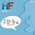 Talk to Me (feat. Rosy)