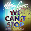 We Cant Stop (Gazzo x Kalkutta Remix)