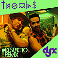 Despacito(Thombs & DJ-X Remix)