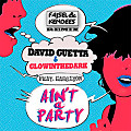 Ain't A Party (Fajsel & Kendees Remix)