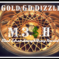 Gold(GD)Dizzle-M.3.$.H(Mind Extraordinary&Strong Hearted)-2013