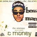 Thats My B*tch by C Money ft. No Mind Beezy