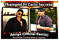 Yhampiel Ft Carlo Secreto - Amiga (Official Remix) (Prod Walde The Beat Maker & Legendy)