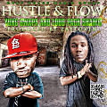 Hustle N Flow (Dirty)