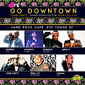 GO DOWNTOWN July 11 Hard Rock Cafe Mixed by @Badnewz_JUK @Chineysway