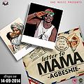 AGBESHIE -LETTER TO MAMA