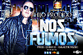 Nos Fuimos (Prod. By Chino G)