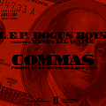 L.E.P. Bogus Boys ft Mase & Lil Wayne-Commas [Clean]