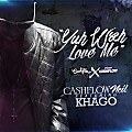 CashFlow Neil Ft Khago - Yuh Wah Love Me (Super Edit)