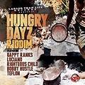 Hungry Dayz Riddim Mix (Full) (LTL Records) (June 2015)