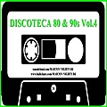 DISCOTECA 80 & 90s Vol.4 (70s/80s/90s/Flashback/New Wave/SynthPop/Classic Rock, Italo Disco) Por MAICON NIGHTS DJ