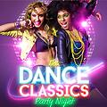 Dance Classics Party Night Part 1