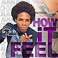 Alkaline - How It Feel (Edit)