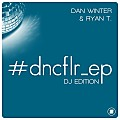 Dan Winter And Ryan T. - Tell Me Now (Extended Mix)
