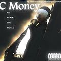Ease My Mind by C Money ft. Lil Stew