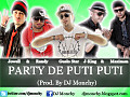 Guelo Star Ft. J-King & Maximan, Jowell y Randy - Party De Puti Puti (Prod. By DJ Monchy