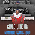 P-Man ft De Elements X Ranking_-_Swagg Like Us
