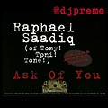 Ask Of You (DJ Preme AMS Remix) 00-40-05