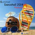 Dj Ace - Dancehall 2014 podcast