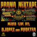DJ DREZ & RUDE TEO - RUDE BDAY BASH PROMO MIXTAPE JAN 2K14